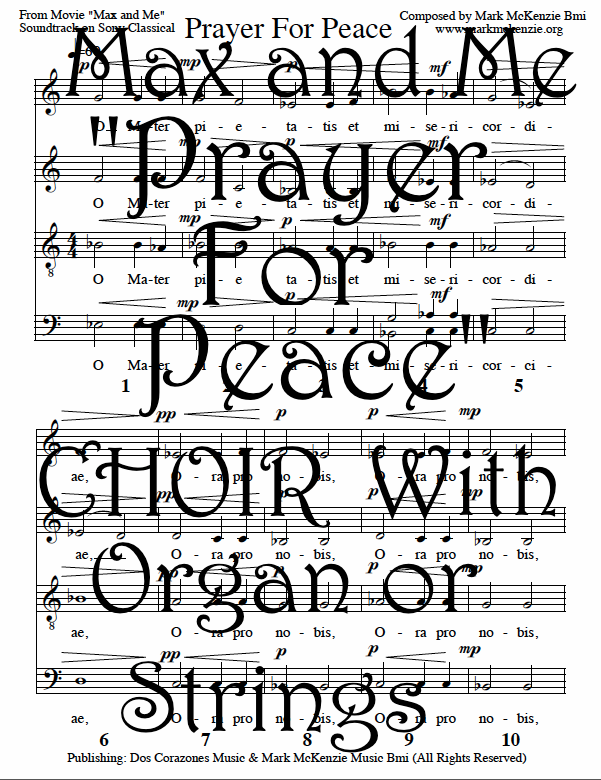 Prayer for Peace for Choir and Organ by Mark McKenzie